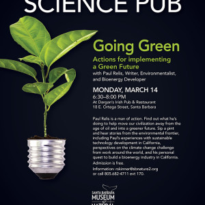 SCIENCE PUB / Going Green: Actions For Implementing A Green Future March 14, 2016